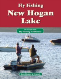 Fly Fishing New Hogan Lake