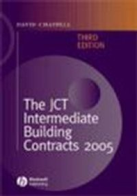 JCT Intermediate Building Contracts 2005