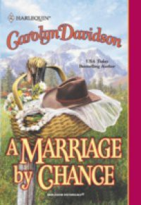Marriage By Chance (Mills & Boon Historical)