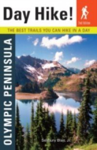 Day Hike! Olympic Peninsula, 2nd Edition