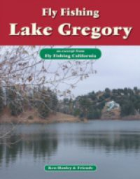 Fly Fishing Lake Gregory