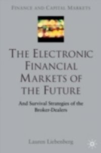 Electronic Financial Markets of the Future