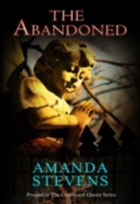 Abandoned (The Graveyard Queen Series, Book 4)