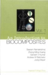 INTRODUCTION TO BIOCOMPOSITES, AN