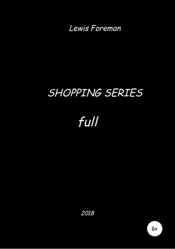 Shopping Series. Full